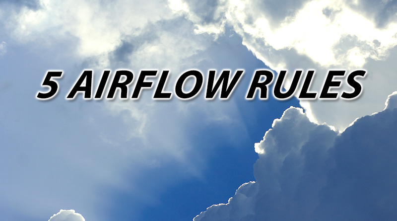 Five Airflow Rules You Need to Know