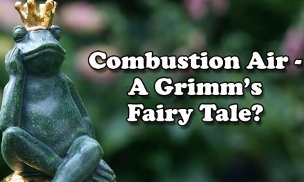 Combustion Air ? A Grimm?s Fairy Tale?