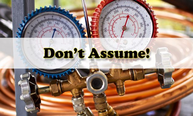 The Biggest Assumption Made When Charging an HVAC System