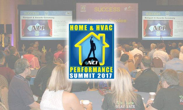 NCI Summit 2017 Provides a Blueprint for Success in Implementing Home and HVAC Performance