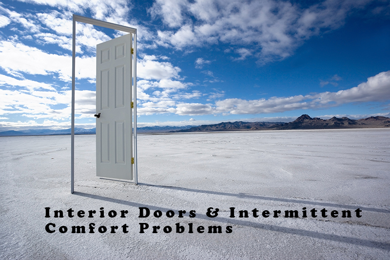 Interior Doors and Intermittent HVAC Comfort Problems