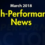 March 2018 High Performance News