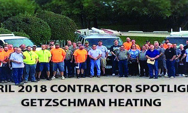 April 2018 Contractor Spotlight: Getzschman Heating