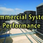 10 Issues Impacting Commercial HVAC Performance and Efficiency