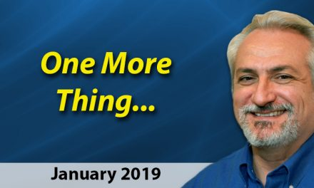 January 2019 One More Thing …