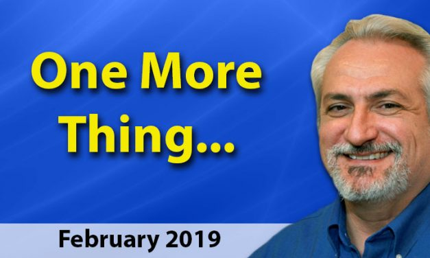 February 2019 One More Thing . . .