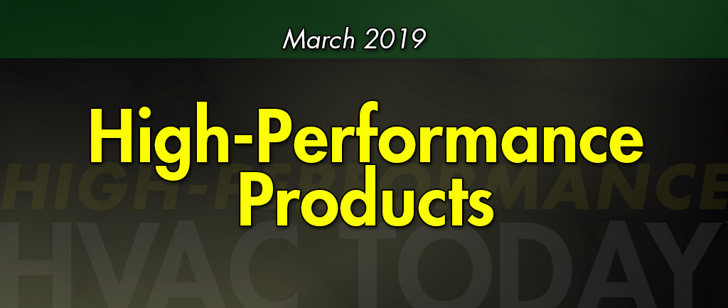 March 2019 High-Performance Products