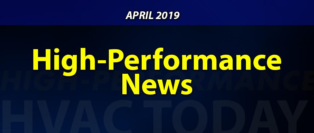 April 2019 High-Performance HVAC News