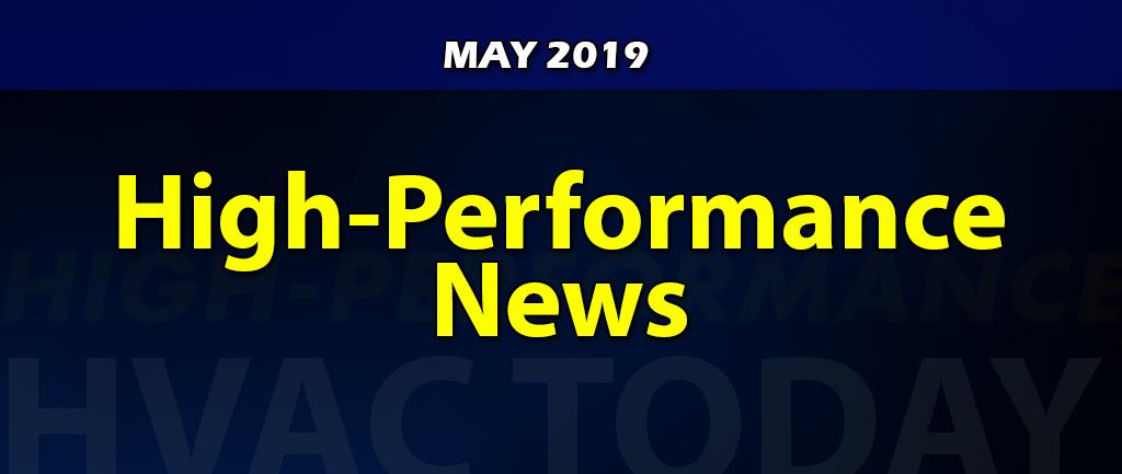 May 2019 High-Performance HVAC News
