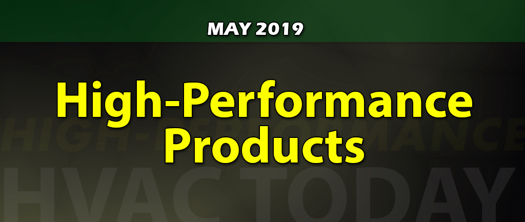 May 2019 High-Performance HVAC Products