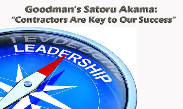 "Goodman's Satoru Akama:  ""Contractors Are Key to Our Success"""