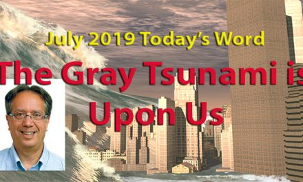 The Gray Tsunami Is Upon Us