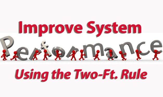 Improve System Performance  Using the Two-Foot Rule