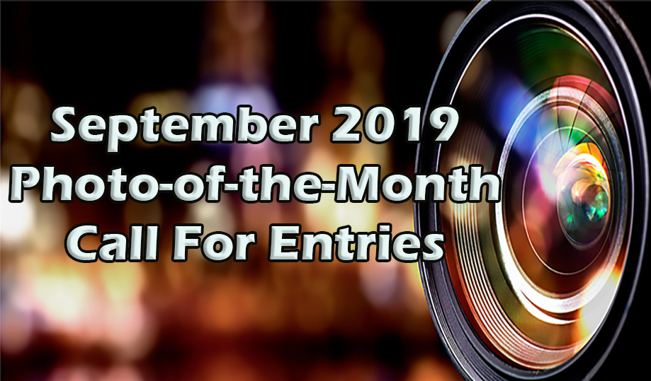 September 2019 Photo-of-the-Month Call for Entries