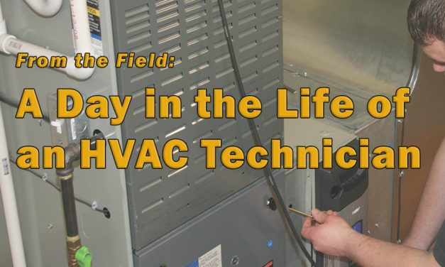 From the Field:  A Day in the Life of an HVAC Technician