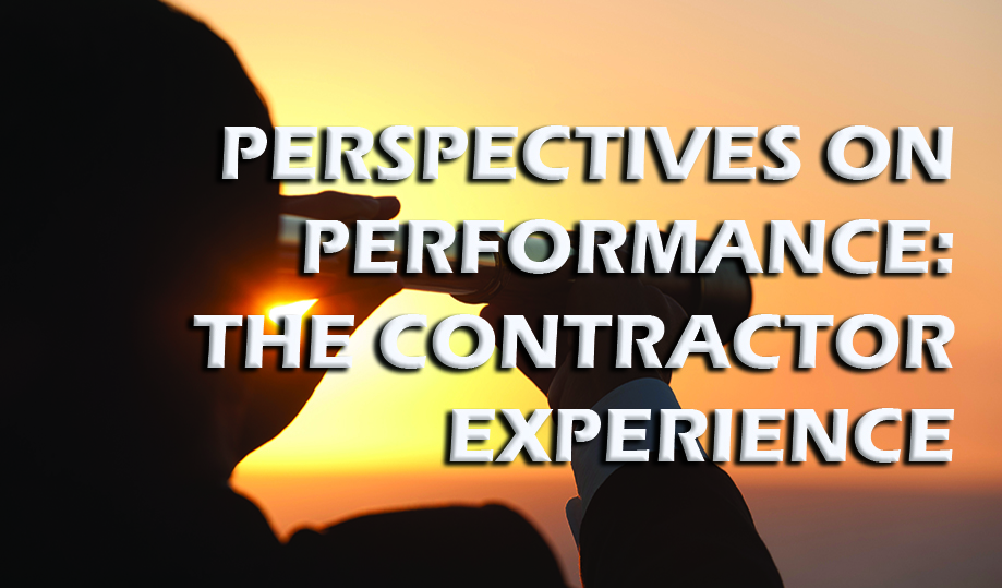 Perspectives on Performance: The Contractor Experience