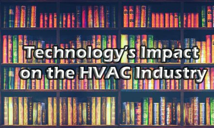 Technology's Impact  on the HVAC Industry