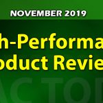November 2019 High-Performance Product Reviews