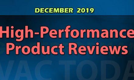 December 2019 High-Performance HVAC Product Reviews