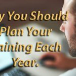 Why You Should Plan Your Training Each Year