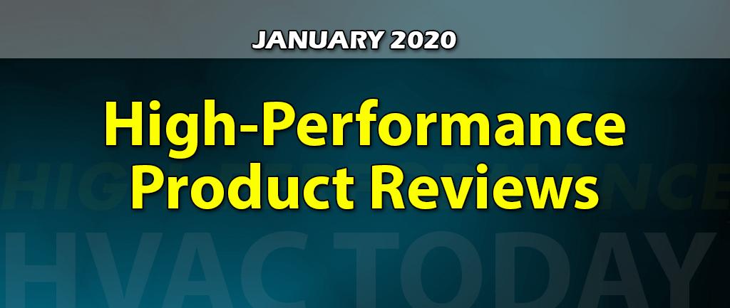 January 2020 High-Performance HVAC Product Reviews