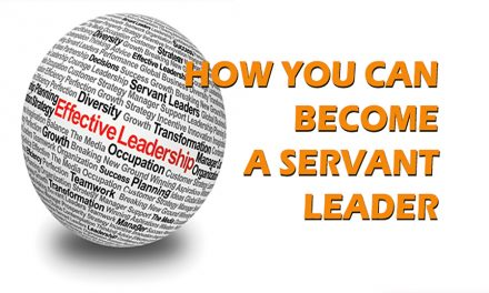 How You Can Become  A Servant Leader