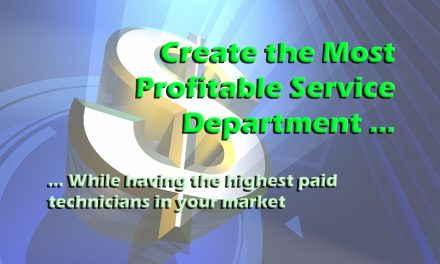 Create the Most Profitable  Service Department …