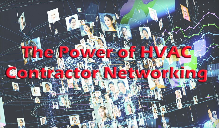 The Power of HVAC Contractor Networking