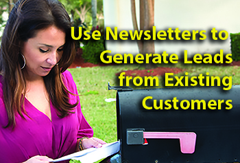 Use Newsletters to Generate Leads  from Existing  Customers
