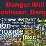 Danger, Will Robinson! Danger!