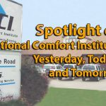 National Comfort Institute Yesterday, Today, and Tomorrow