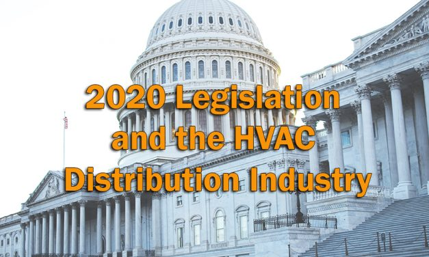 2020 Legislation and the HVAC Distribution Industry