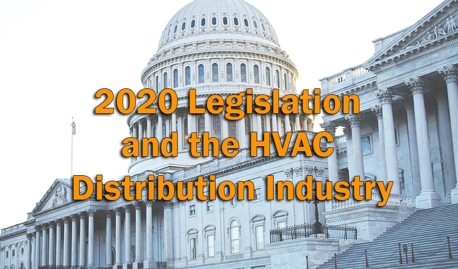 2020 Legislation and the HVAC Distribution Industry