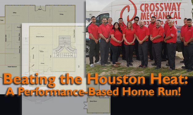 Beating the Houston Heat — A Performance-Based Home Run