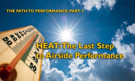 The Path to Performance, Part 5: Heat is the Last Step to AIrside Performance