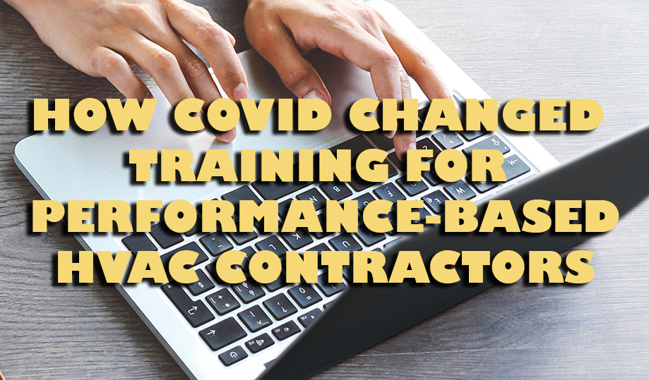 How COVID changed training for performance-based contractors