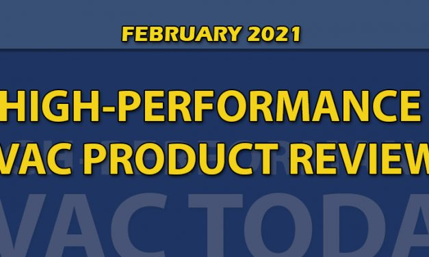 February 2021 High-Performance HVAC Product Review