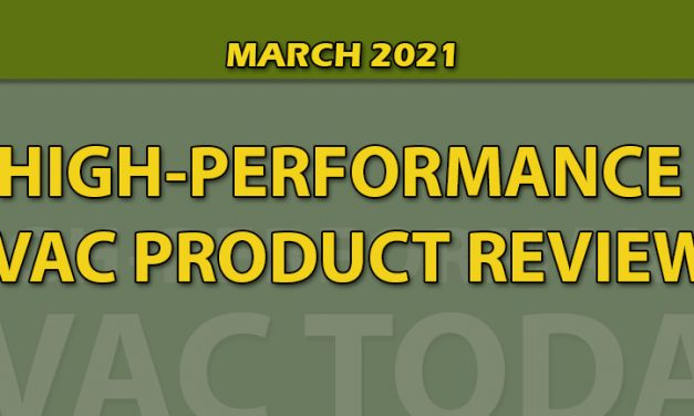 March 2021 HIgh-Performance HVAC Product Review