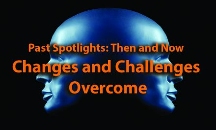 CONTRACTOR Spotlights: Then and Now <br> Changes and Challenges Overcome