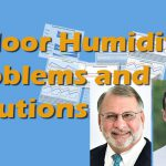 Indoor Humidity Problems <br>and Solutions