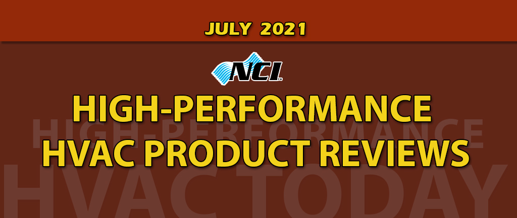 July 2021 High-Performance HVAC Product Review