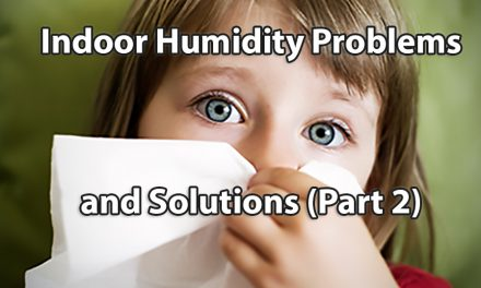 Indoor Humidity Problems and Solutions (Part 2)