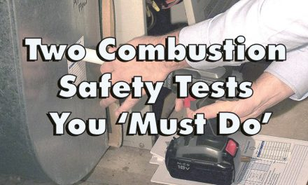 Two Combustion Safety Tests You 'Must Do'